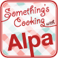 Something's Cooking with Alpa
