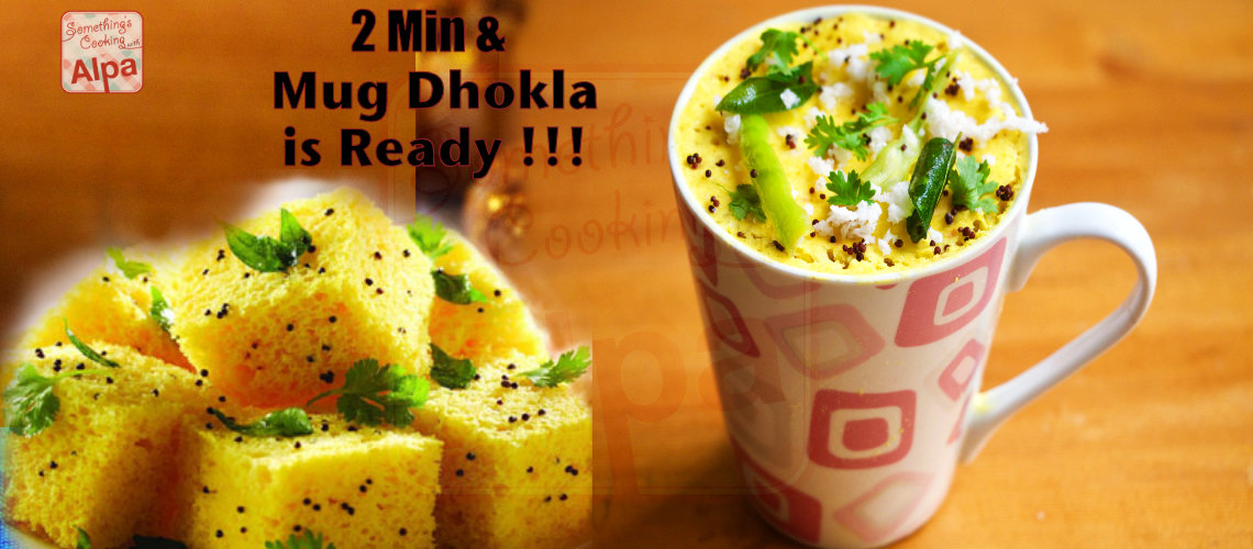 Mug Dhokla recipe, soft spongy dhokla in a mug